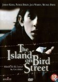 The Island on Bird Street (1997)