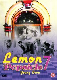 Young Love: Lemon Popsicle 7 / Ahava Tzeira (1987)