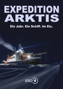 Arctic Drift - A Year In The Ice / Expedition Arktis - Ein Jahr. Ein Schiff. Im Eis. (2020)