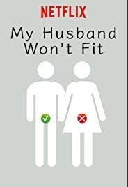 My Husband Won't Fit  / Otto no chinpo ga hairanai (2019)