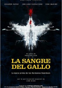 Rooster's Blood / La Sangre del Gallo (2015)